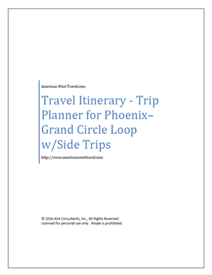 Travel Itinerary-Trip Planner for Phoenix – Grand Circle Loop w/Side Trips